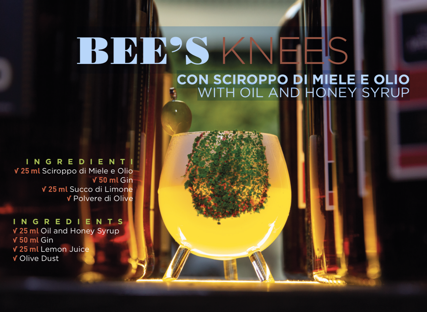 BEE'S KNEES WITH OIL AND HONEY SYRUP